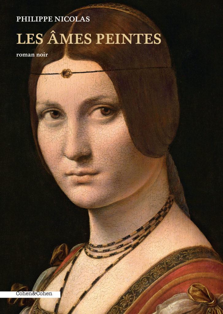 Couverture du livre Les Âmes peintes de Philippe Nicolas- tableau de Léonard de Vinci - La Belle Ferronnière
